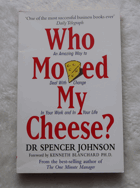Who Moad My Cheese?